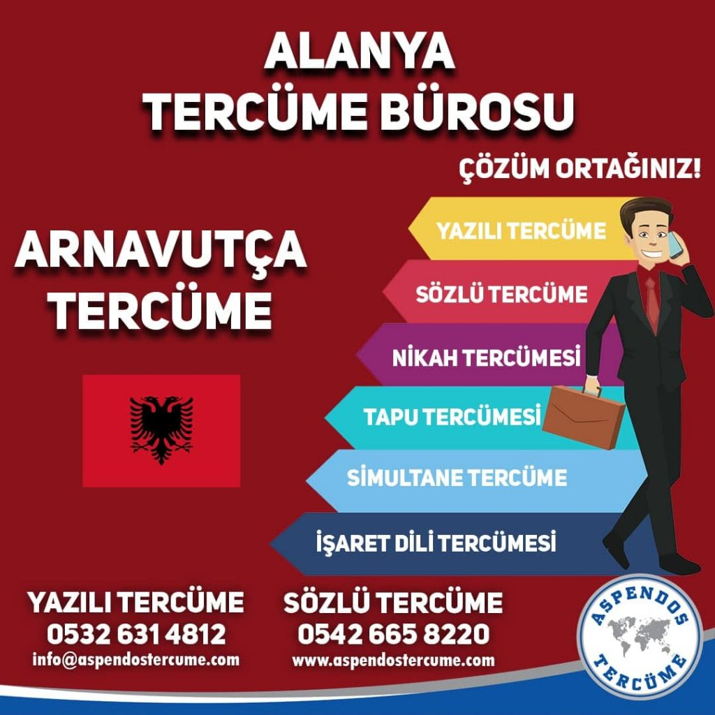 Alanya Tercüme Bürosu - Arnavutça Tercüme - Aspendos Tercüme