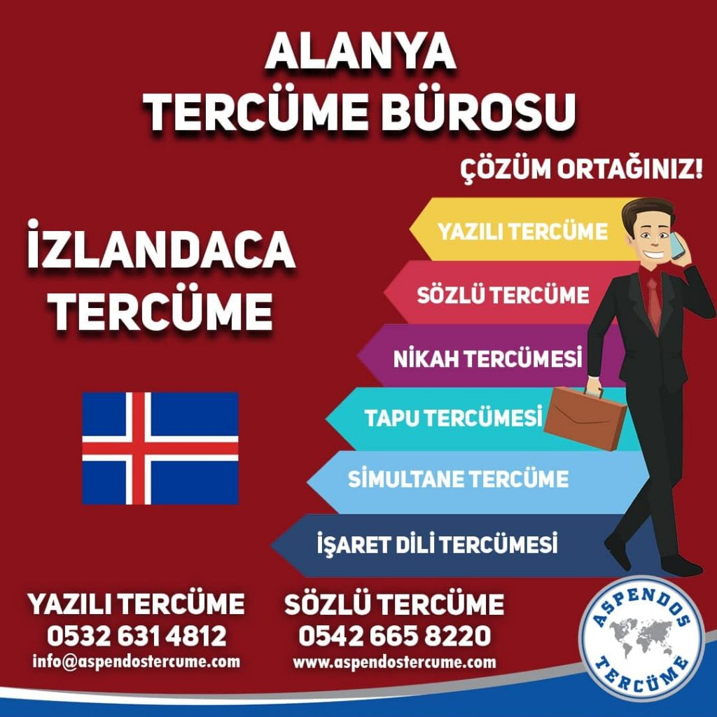 Alanya Tercüme Bürosu - İzlandaca Tercüme - Aspendos Tercüme