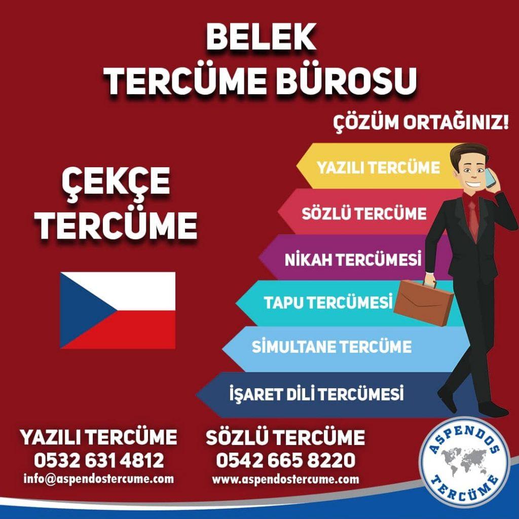 Belek Tercüme Bürosu - Çekçe Tercüme - Aspendos Tercüme