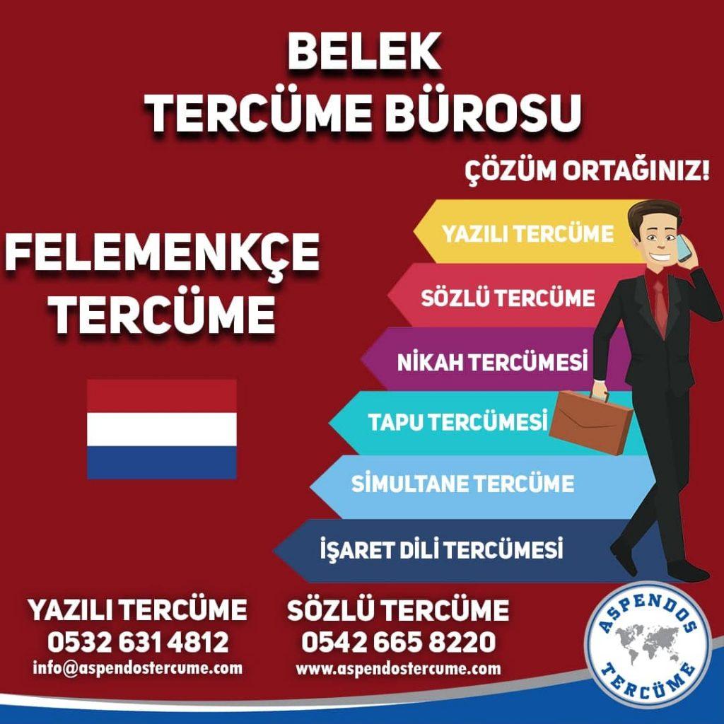 Belek Tercüme Bürosu - Felemenkçe Tercüme - Aspendos Tercüme