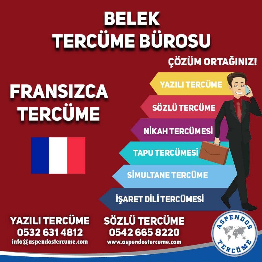 Belek Tercüme Bürosu - Fransızca Tercüme - Aspendos Tercüme