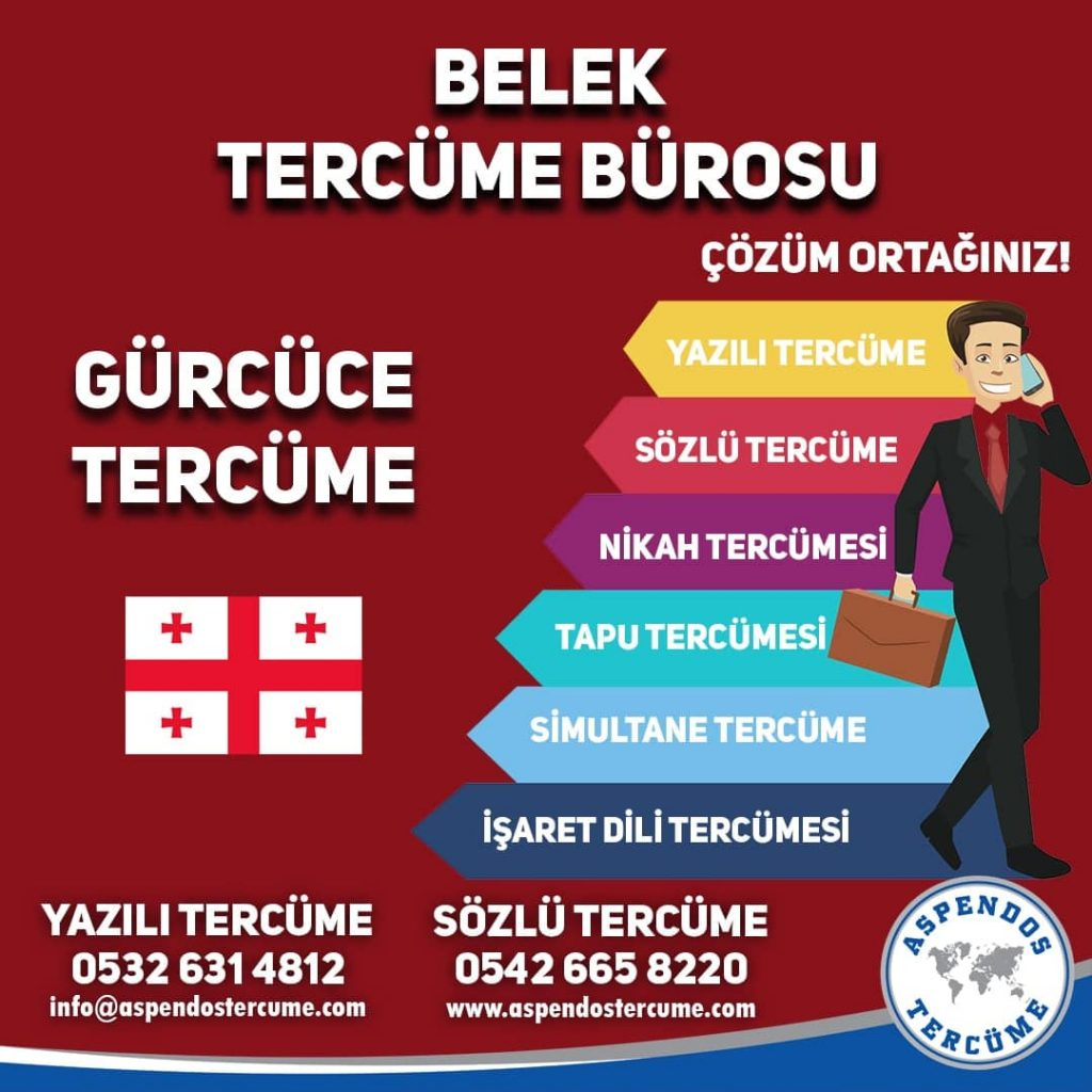 Belek Tercüme Bürosu - Gürcüce Tercüme - Aspendos Tercüme