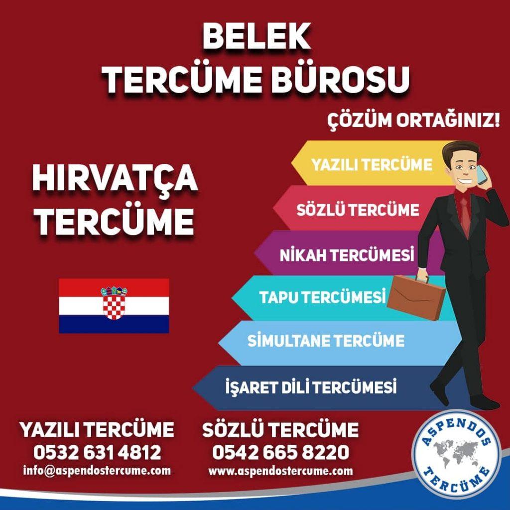 Belek Tercüme Bürosu - Hırvatça Tercüme - Aspendos Tercüme