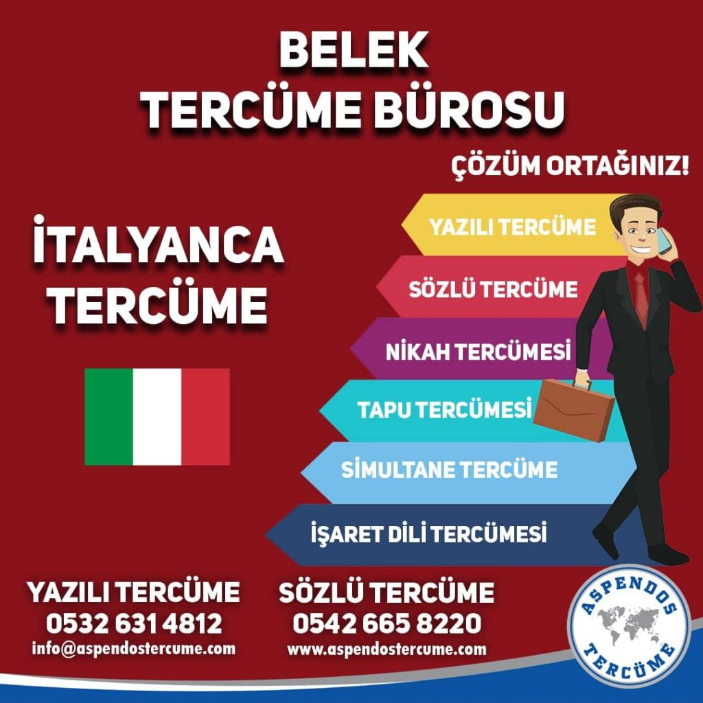 Belek Tercüme Bürosu - İtalyanca Tercüme - Aspendos Tercüme