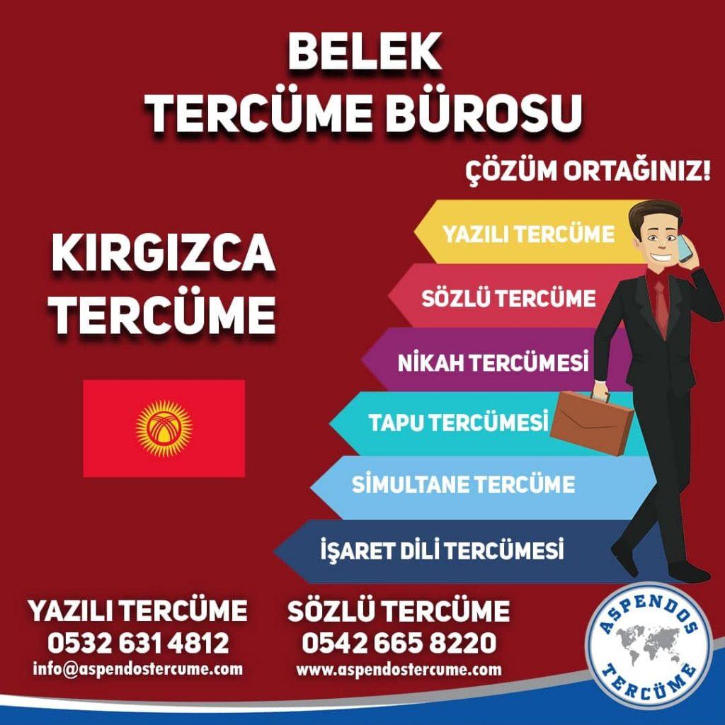 Belek Tercüme Bürosu - Kırgızca Tercüme - Aspendos Tercüme