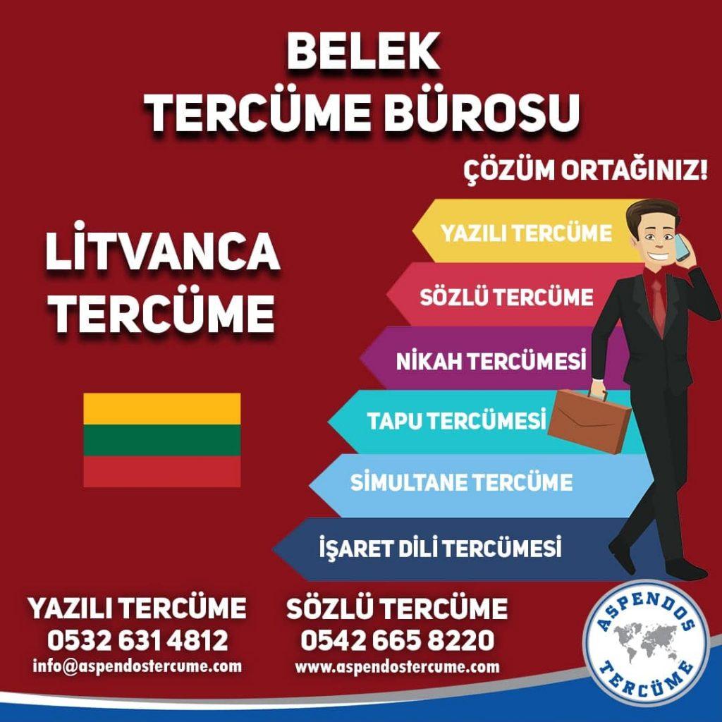 Belek Tercüme Bürosu - Litvanca Tercüme - Aspendos Tercüme