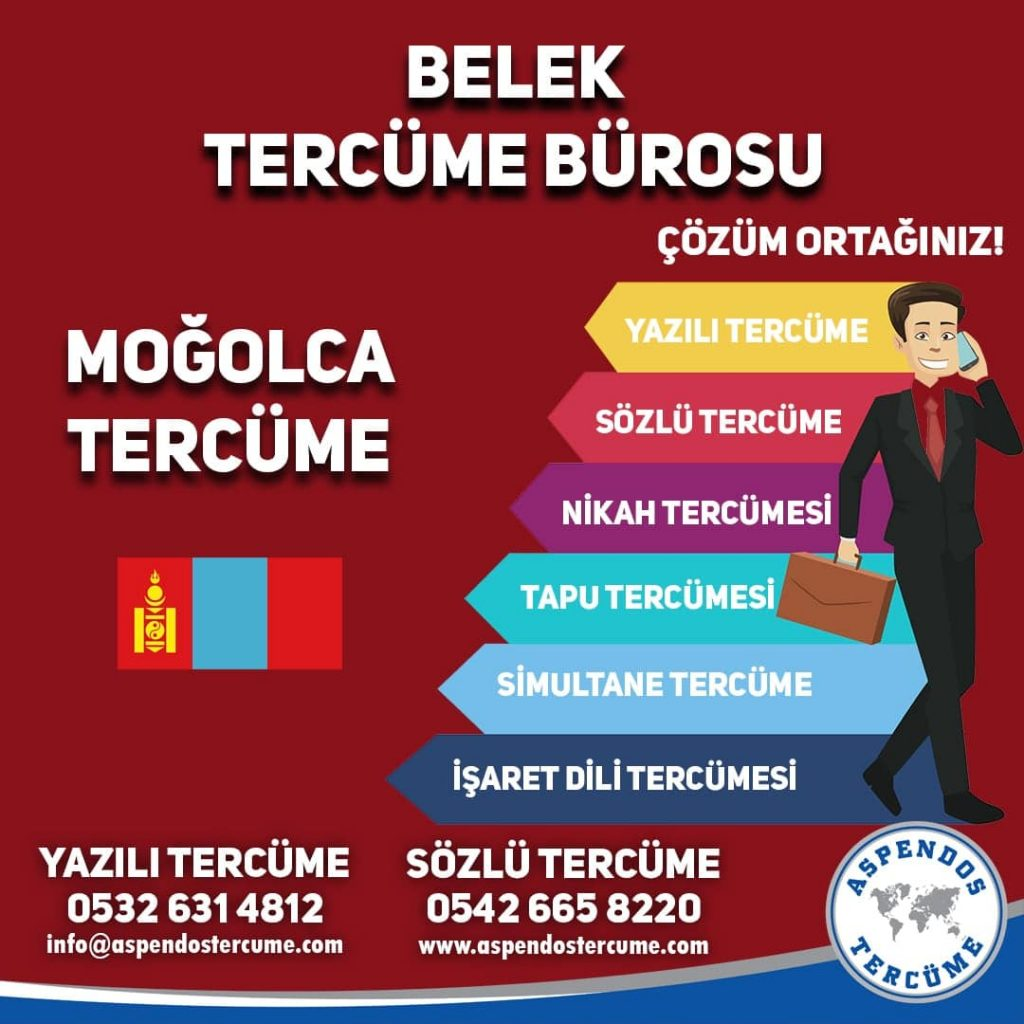 Belek Tercüme Bürosu - Moğolca Tercüme - Aspendos Tercüme