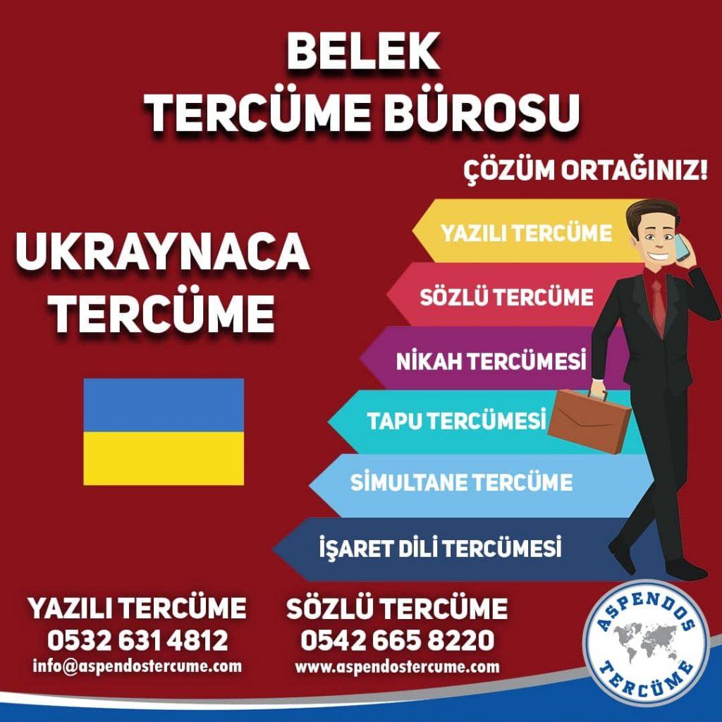 Belek Tercüme Bürosu - Ukraynaca Tercüme - Aspendos Tercüme
