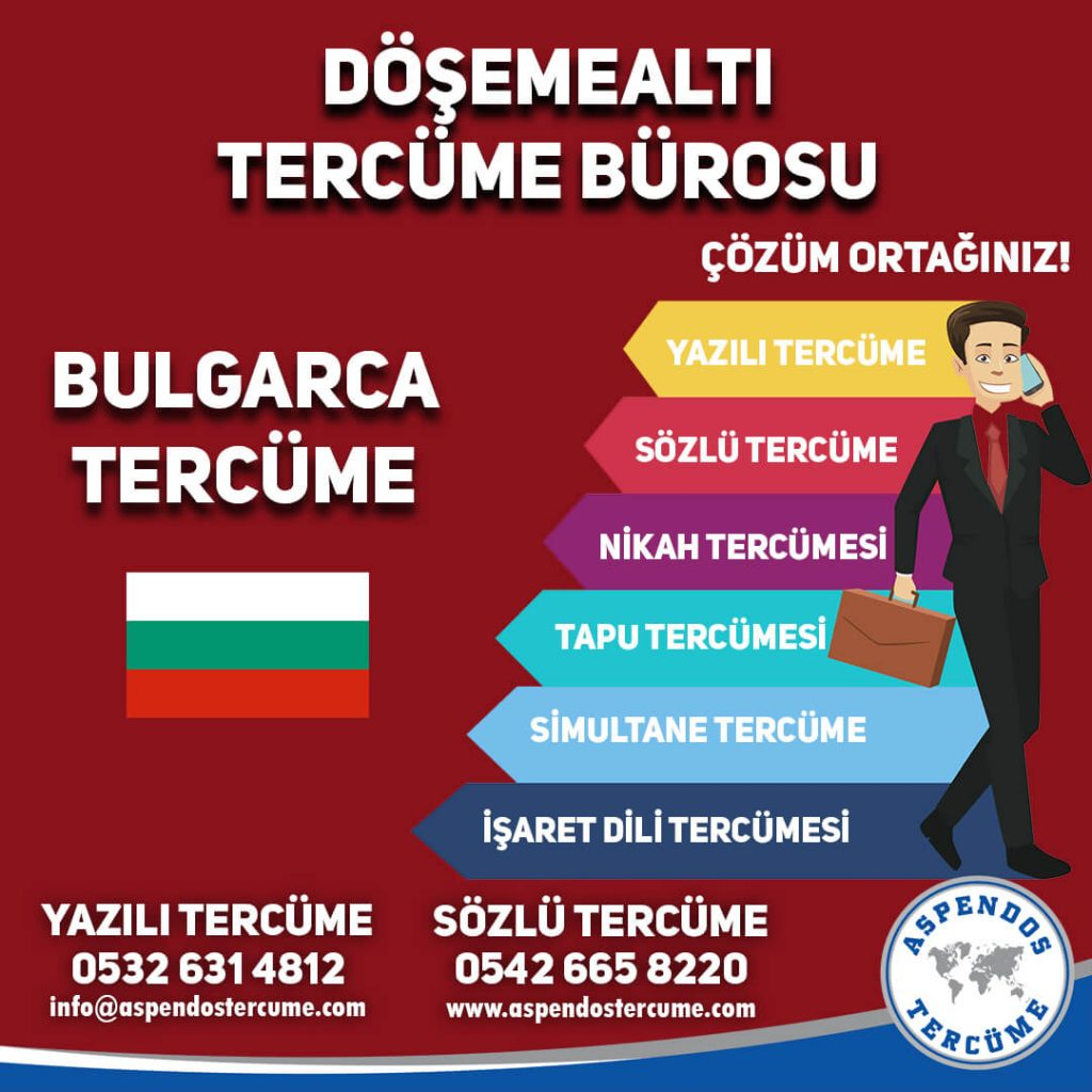 Döşemealtı Tercüme Bürosu - Bulgarca Tercüme - Aspendos Tercüme