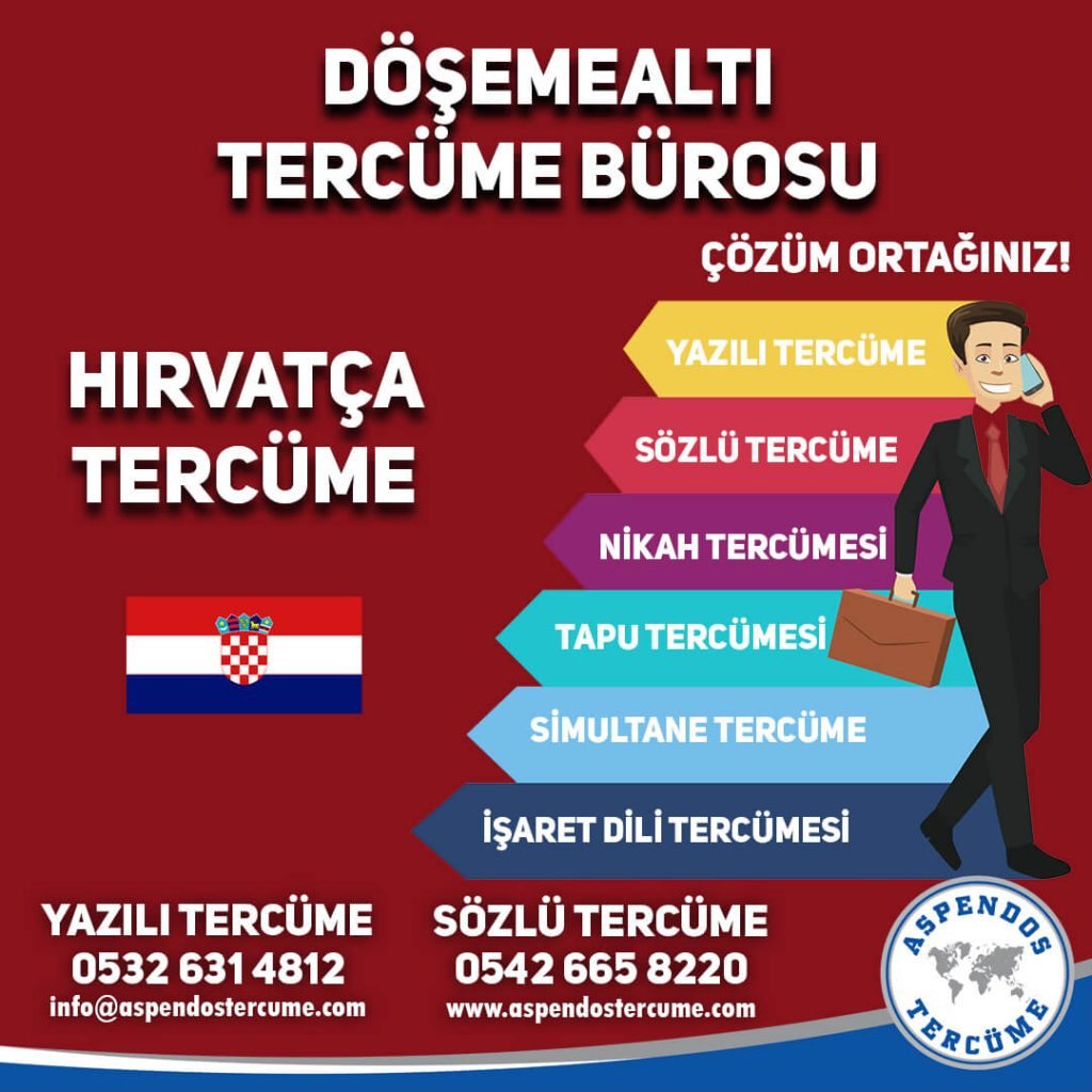 Döşemealtı Tercüme Bürosu - Hırvatça Tercüme - Aspendos Tercüme