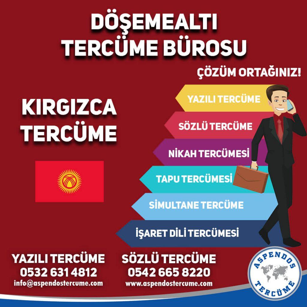 Döşemealtı Tercüme Bürosu - Kırgızca Tercüme - Aspendos Tercüme