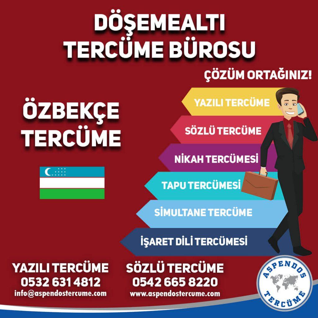 Döşemealtı Tercüme Bürosu - Özbekçe Tercüme - Aspendos Tercüme