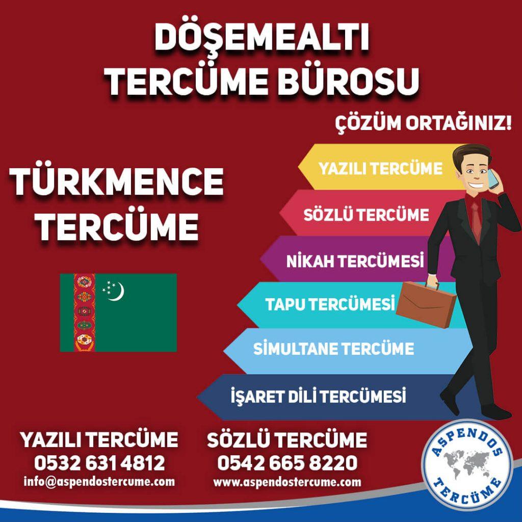 Döşemealtı Tercüme Bürosu - Türkmence Tercüme - Aspendos Tercüme