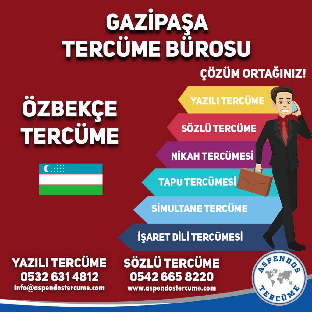 Gazipaşa Tercüme Bürosu - Özbekçe Tercüme - Aspendos Tercüme