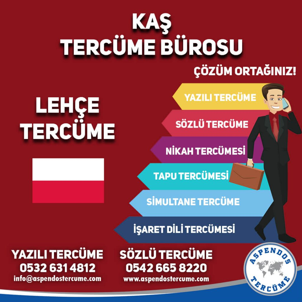 Kaş Tercüme Bürosu - Lehçe Tercüme - Aspendos Tercüme