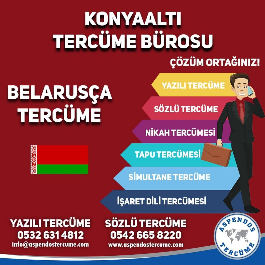 Konyaaltı Tercüme Bürosu - Belarusça Tercüme - Aspendos Tercüme