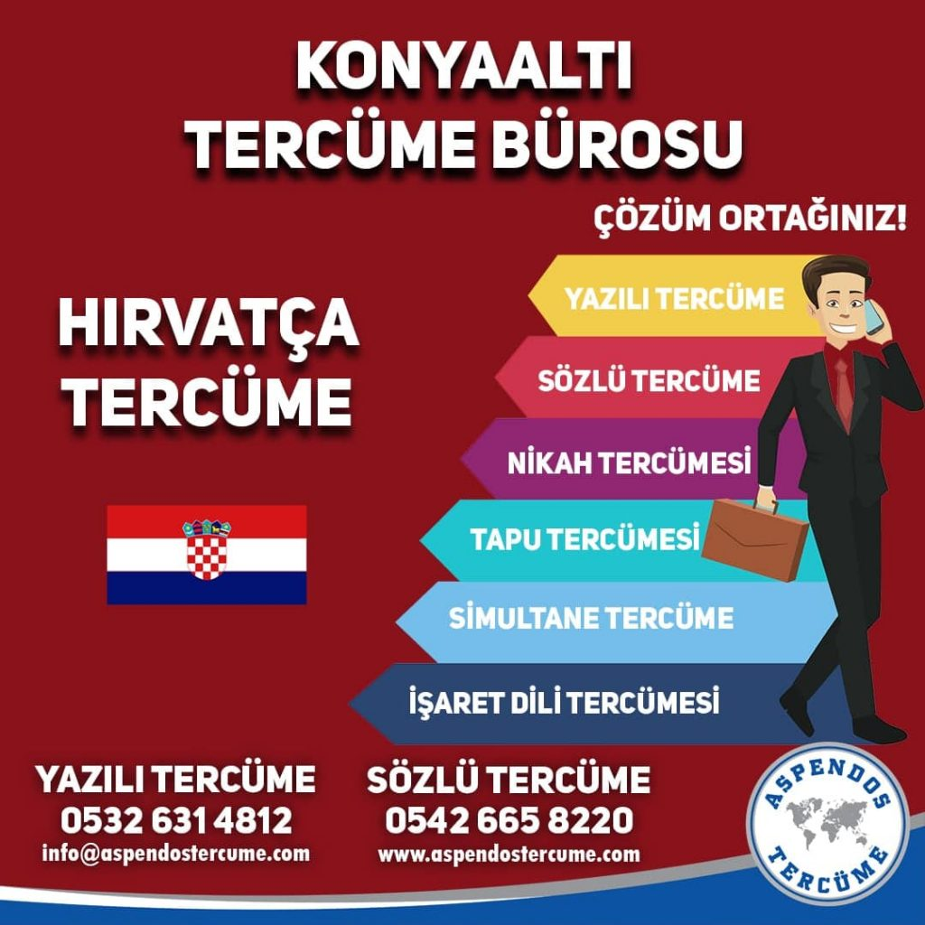 Konyaaltı Tercüme Bürosu - Hırvatça Tercüme - Aspendos Tercüme