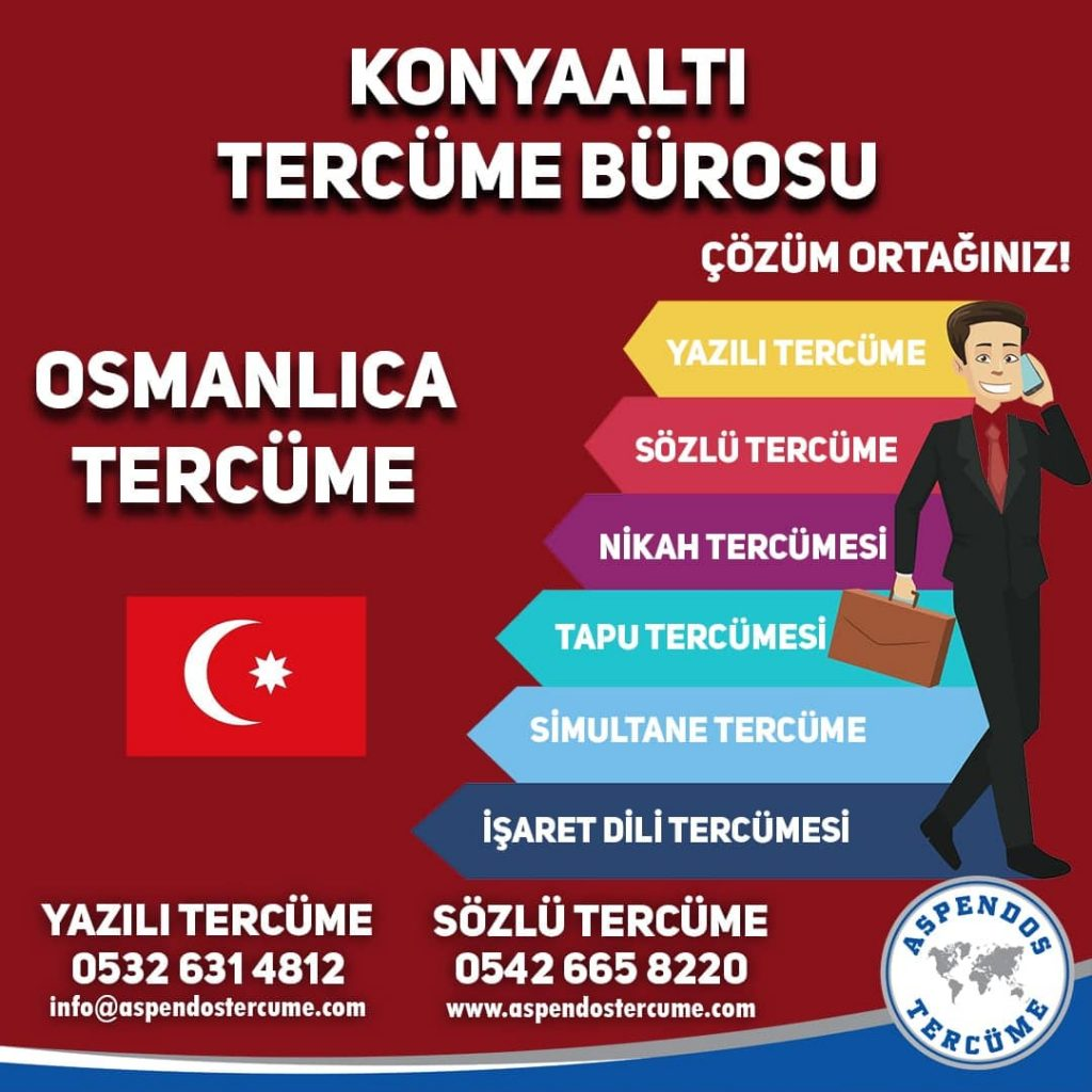 Konyaaltı Tercüme Bürosu - Osmanlıca Tercüme - Aspendos Tercüme
