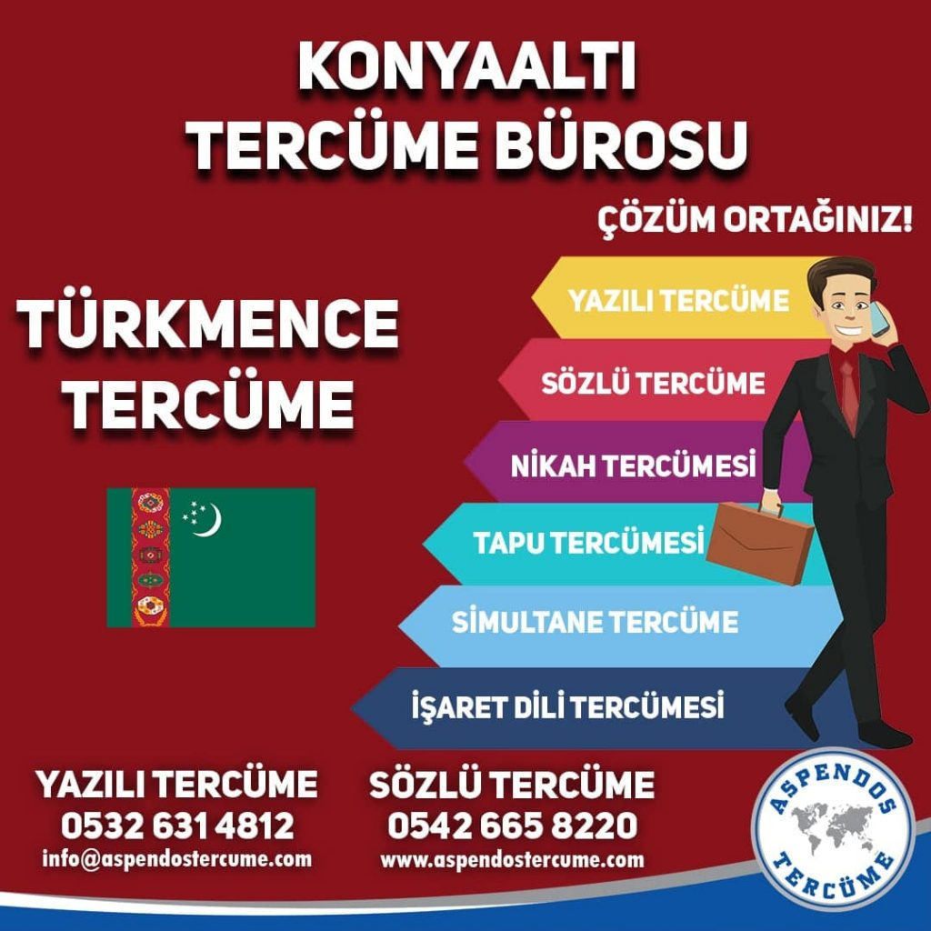 Konyaaltı Tercüme Bürosu - Türkmence Tercüme - Aspendos Tercüme
