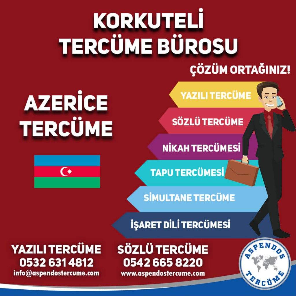Korkuteli Tercüme Bürosu - Azerice Tercüme - Aspendos Tercüme