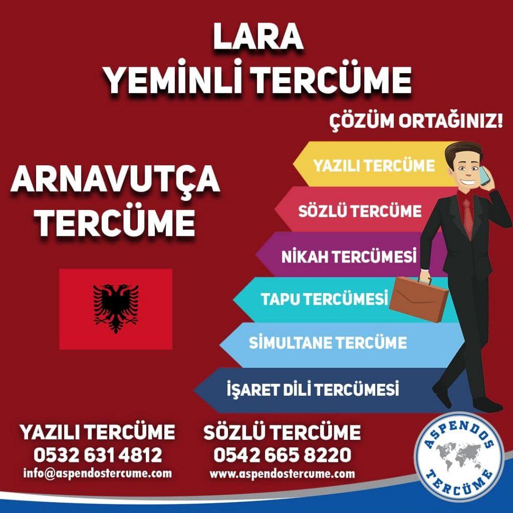 Lara Yeminli Tercüme - Arnavutça Tercüme - Aspendos Tercüme