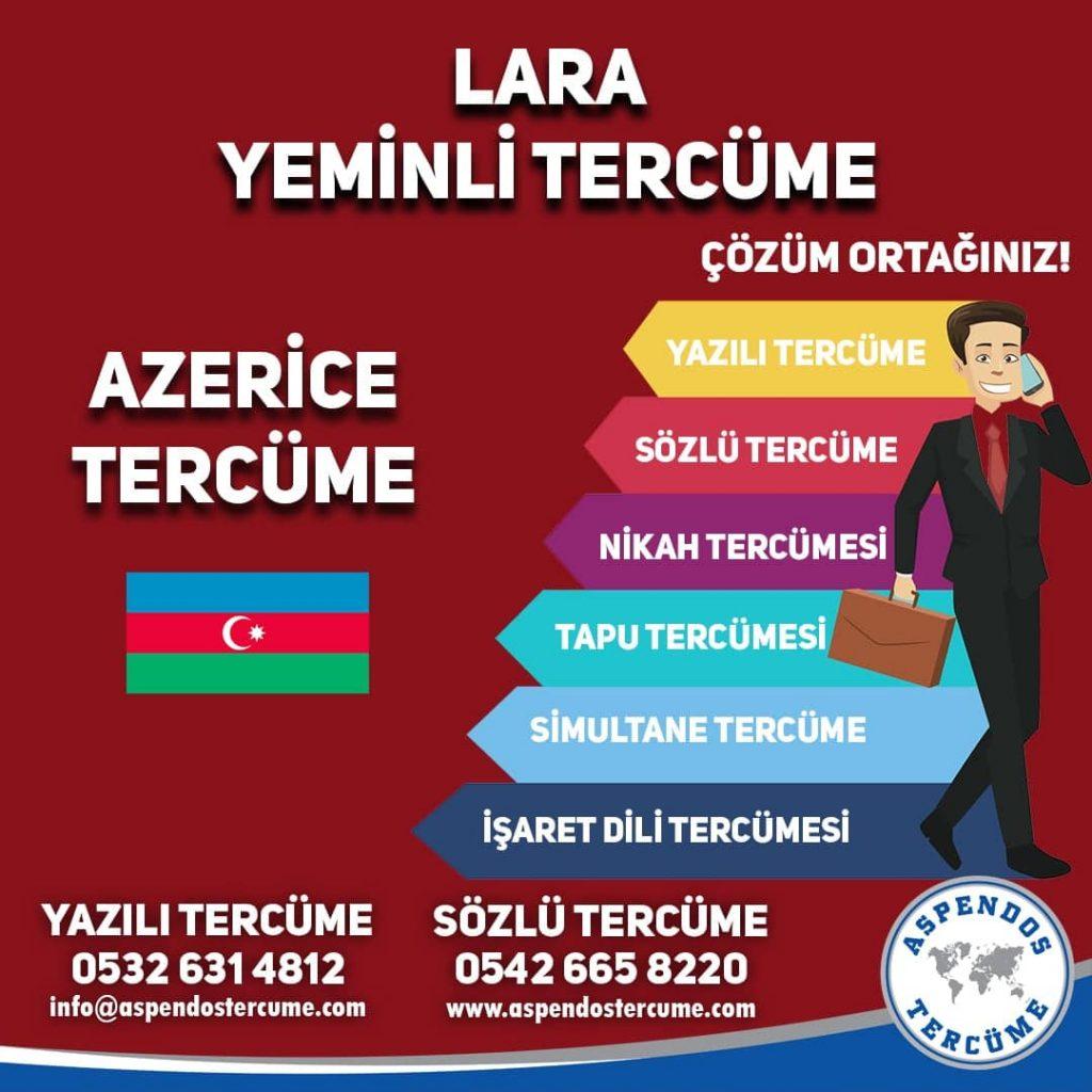 Lara Yeminli Tercüme - Azerice Tercüme - Aspendos Tercüme