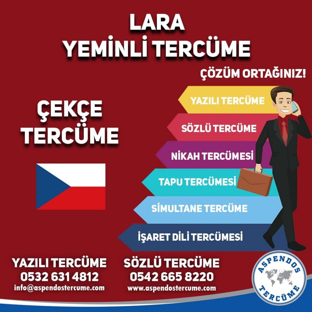 Lara Yeminli Tercüme - Çekçe Tercüme - Aspendos Tercüme