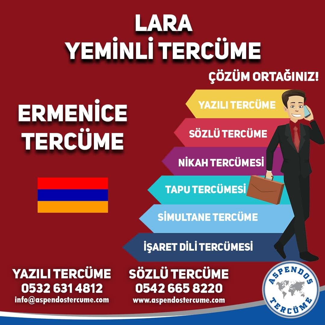 Lara Yeminli Tercüme - Ermenice Tercüme - Aspendos Tercüme