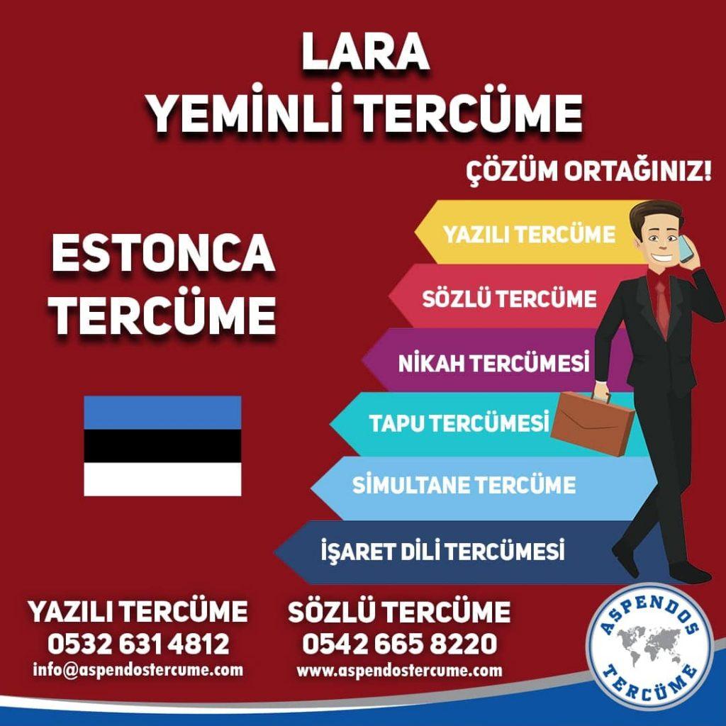 Lara Yeminli Tercüme - Estonca Tercüme - Aspendos Tercüme
