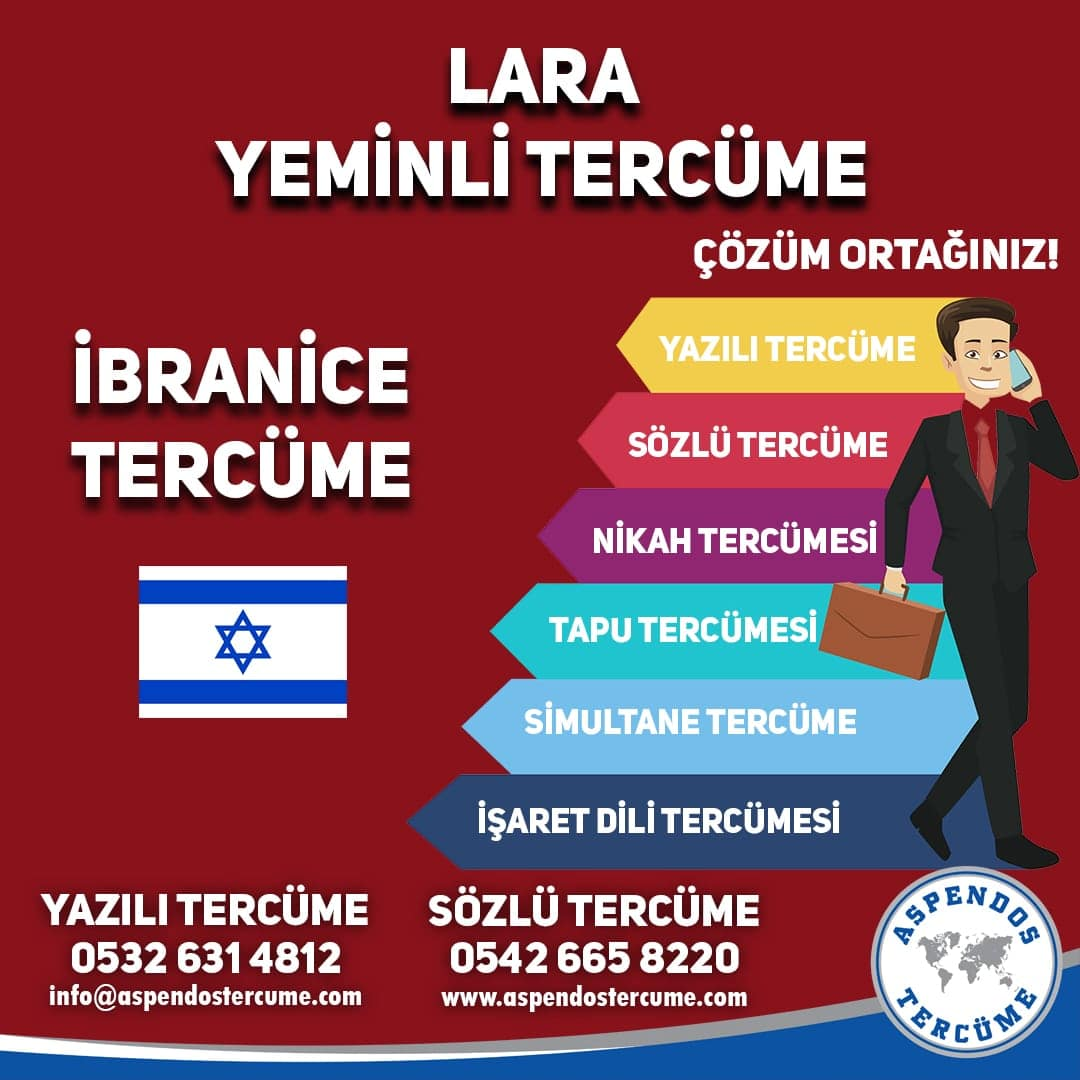 Lara Yeminli Tercüme - İbranice Tercüme - Aspendos Tercüme
