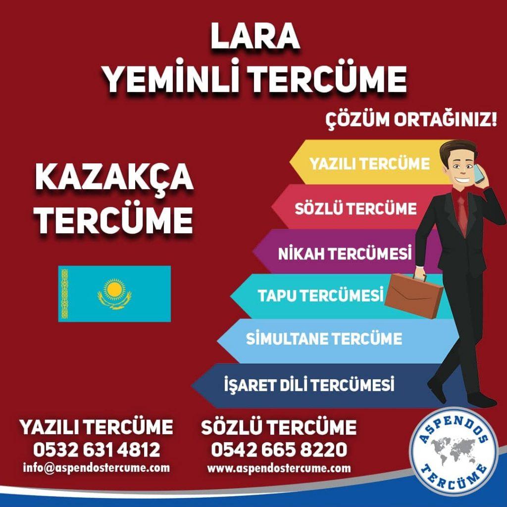 Lara Yeminli Tercüme - Kazakça Tercüme - Aspendos Tercüme