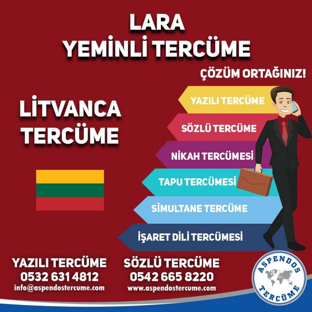 Lara Yeminli Tercüme - Litvanca Tercüme - Aspendos Tercüme