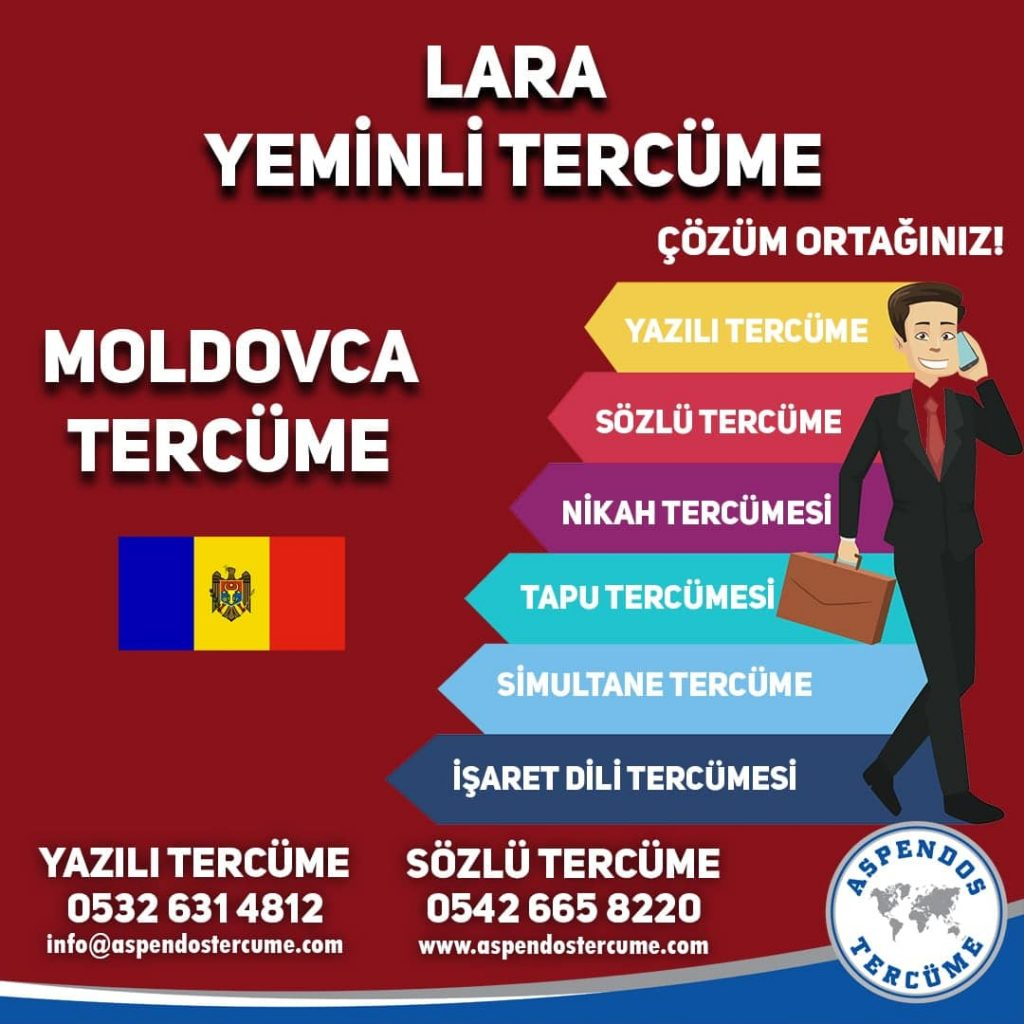 Lara Yeminli Tercüme - Moldovca Tercüme - Aspendos Tercüme