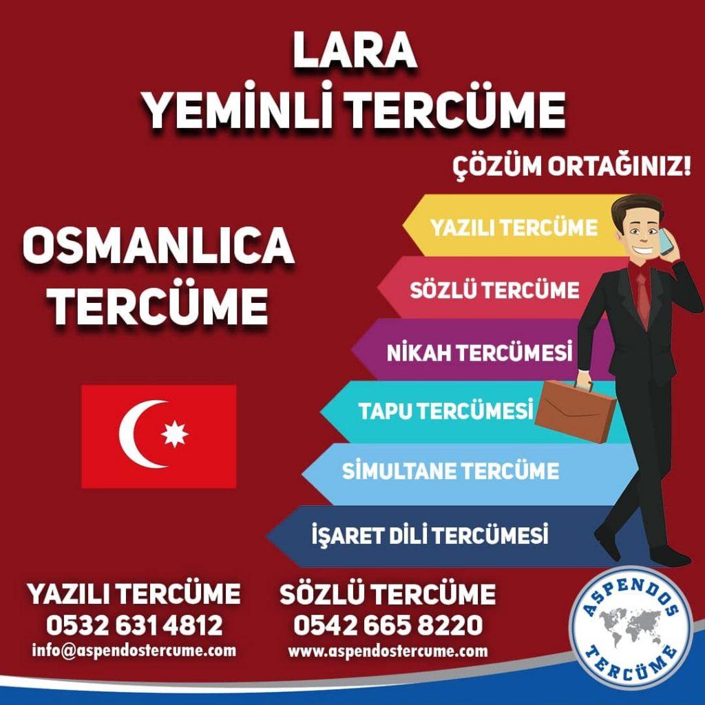 Lara Yeminli Tercüme - Osmanlıca Tercüme - Aspendos Tercüme