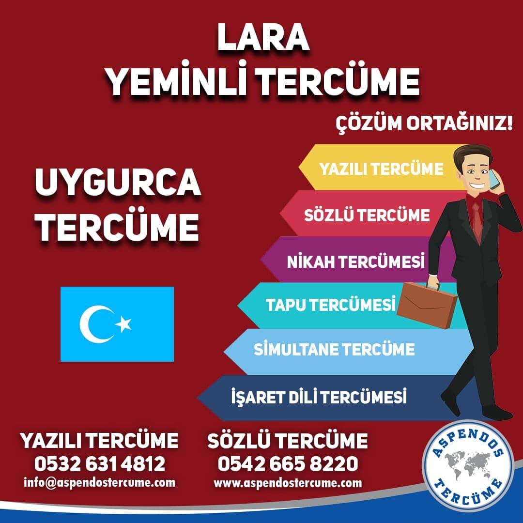 Lara Yeminli Tercüme - Uygurca Tercüme - Aspendos Tercüme