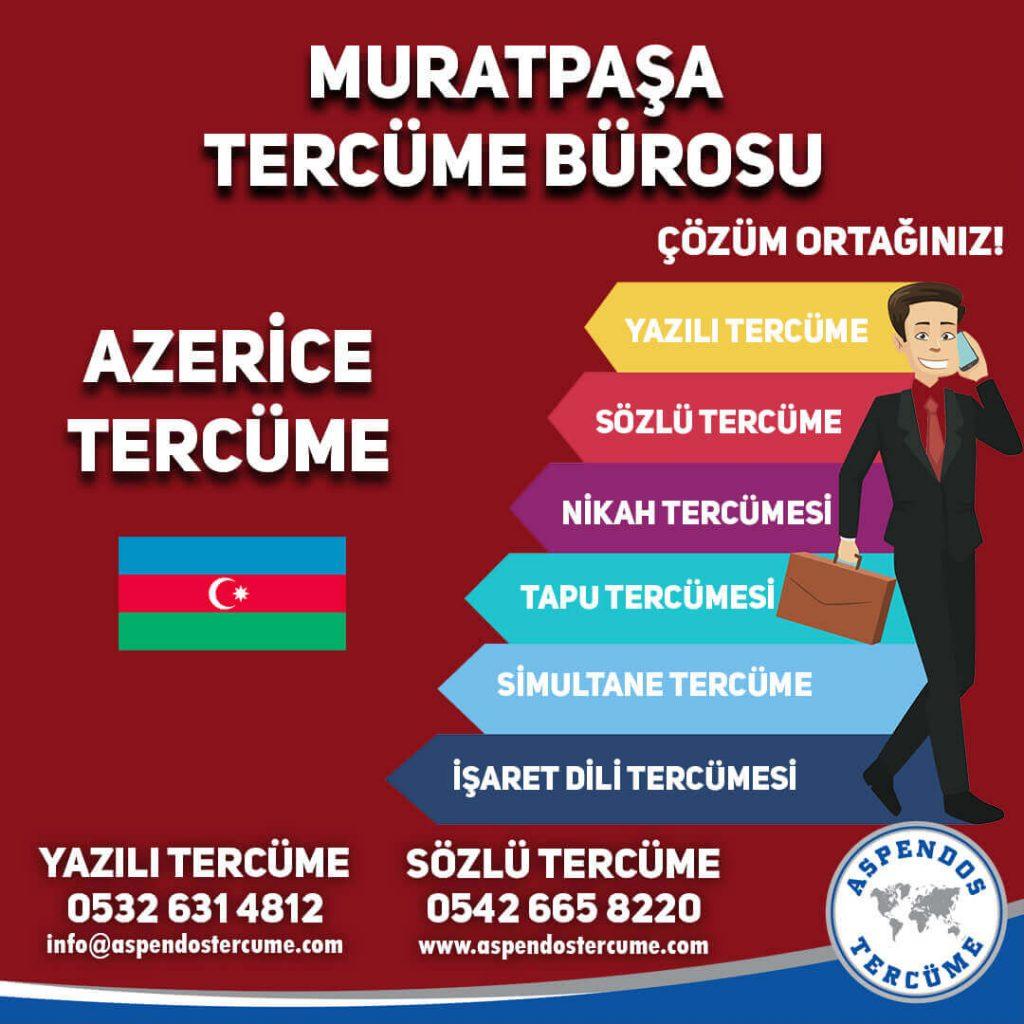 Muratpaşa Tercüme Bürosu - Azerice Tercüme - Aspendos Tercüme