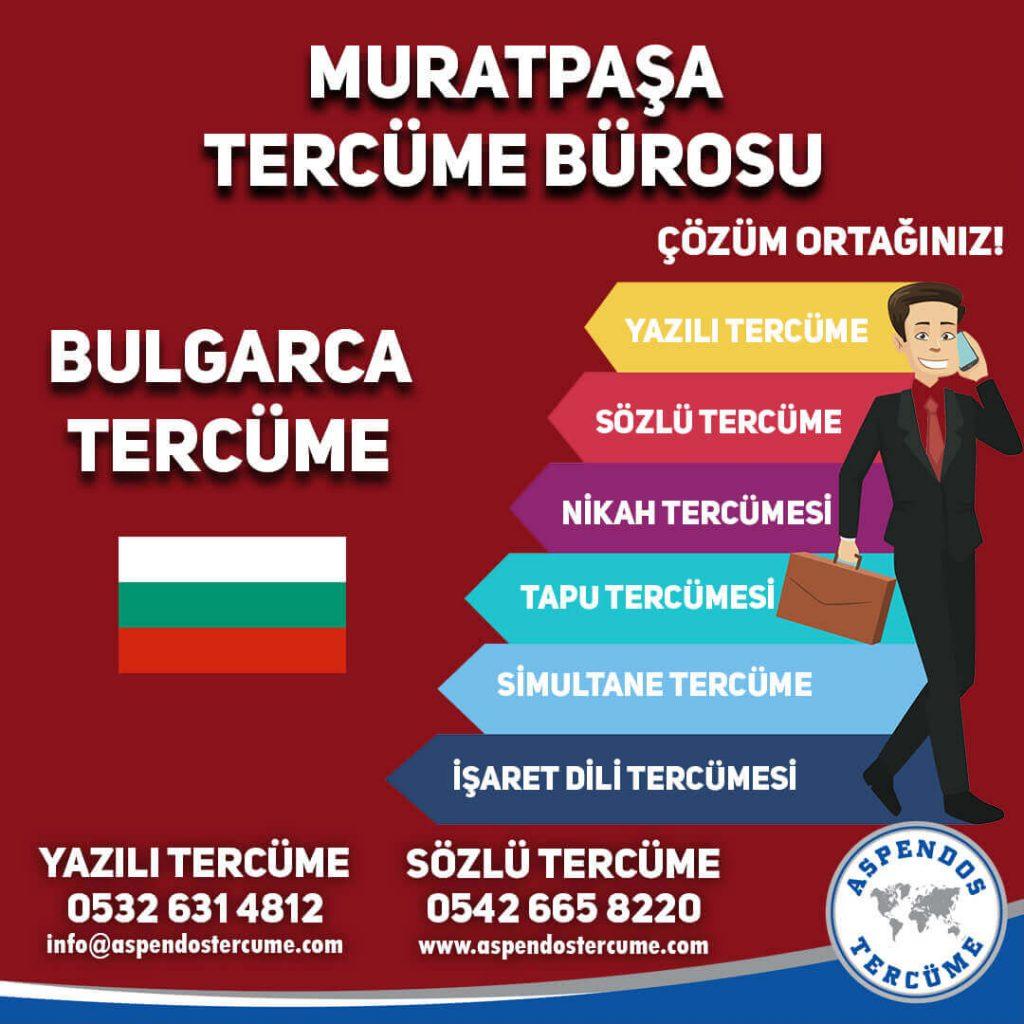 Muratpaşa Tercüme Bürosu - Bulgarca Tercüme - Aspendos Tercüme