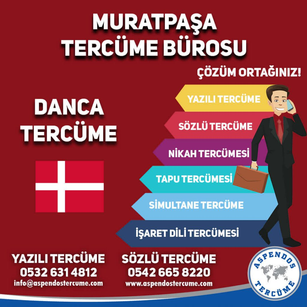 Muratpaşa Tercüme Bürosu - Danca Tercüme - Aspendos Tercüme