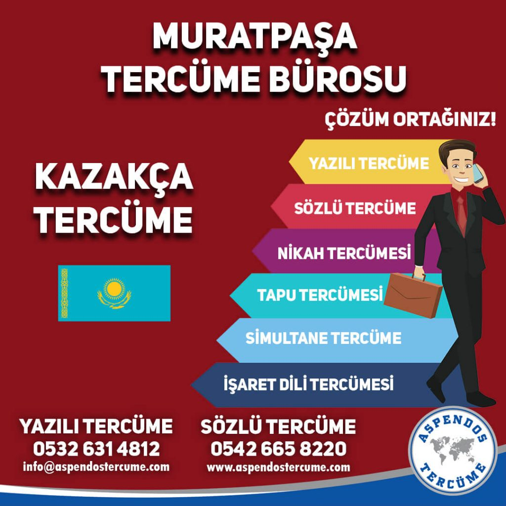 Muratpaşa Tercüme Bürosu - Kazakca Tercüme - Aspendos Tercüme