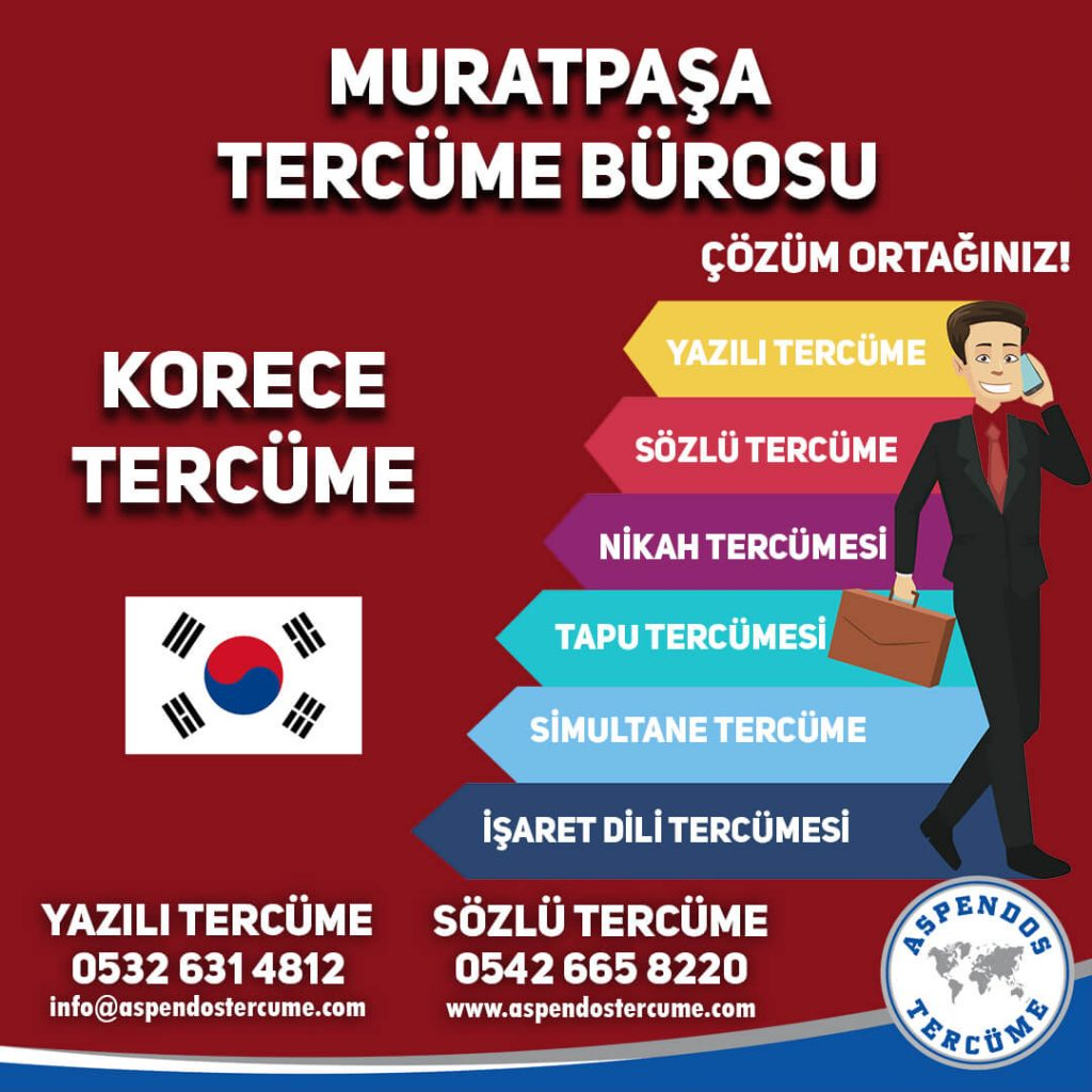 Muratpaşa Tercüme Bürosu - Korece Tercüme - Aspendos Tercüme