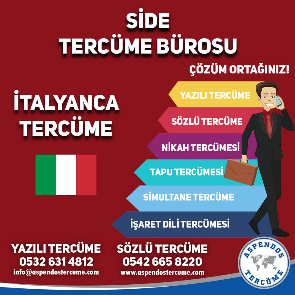 Side Tercüme Bürosu - İtalyanca Tercüme - Aspendos Tercüme