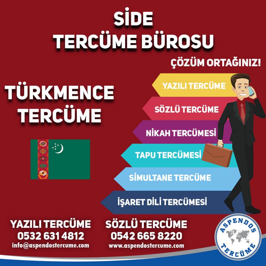 Side Tercüme Bürosu - Türkmence Tercüme - Aspendos Tercüme