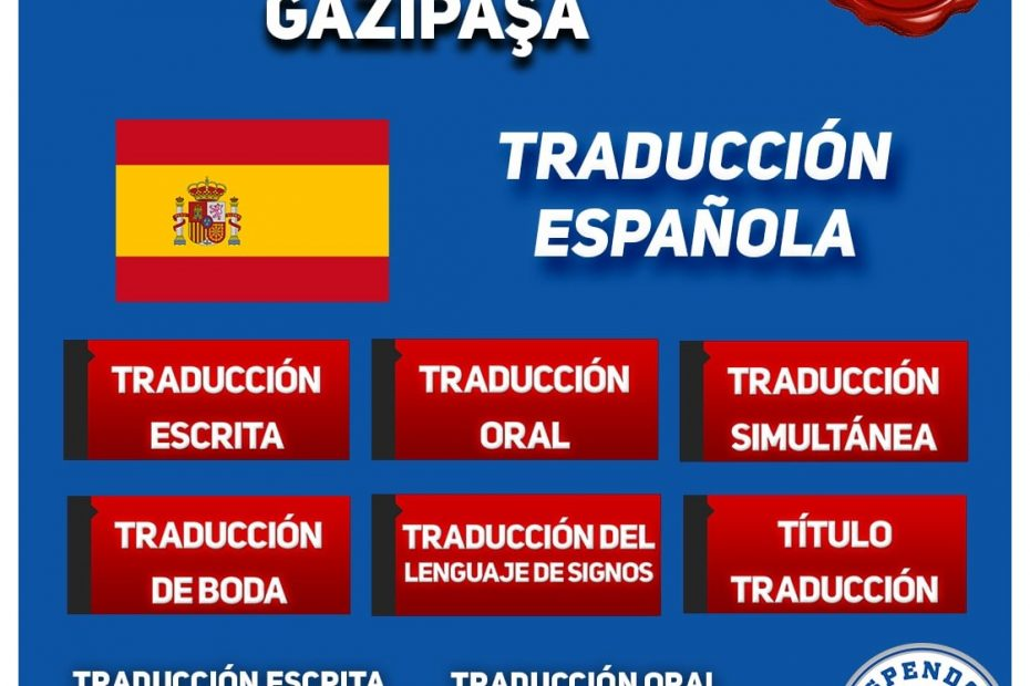 Gazipaşa Oficina de Traduccion - Traducción Española