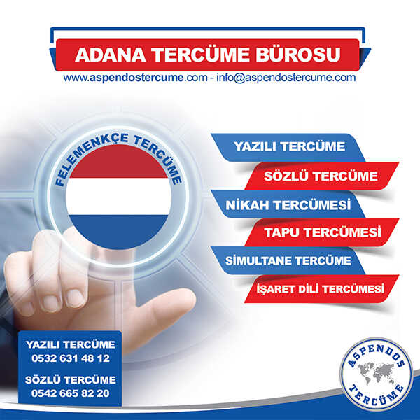 Adana Felemenkçe Tercüme Hizmeti