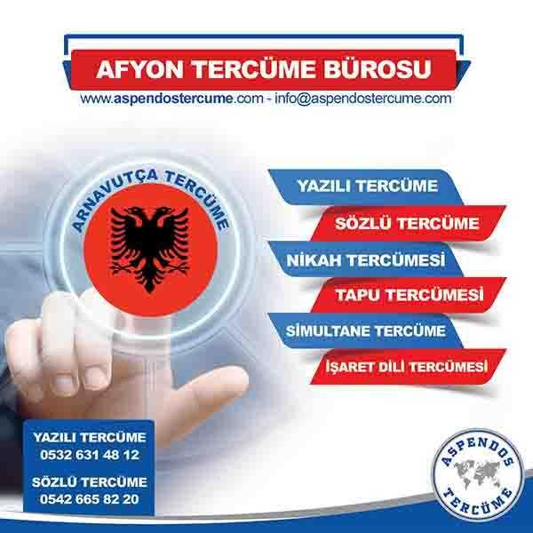 Afyon Arnavutça Tercüme Hizmeti