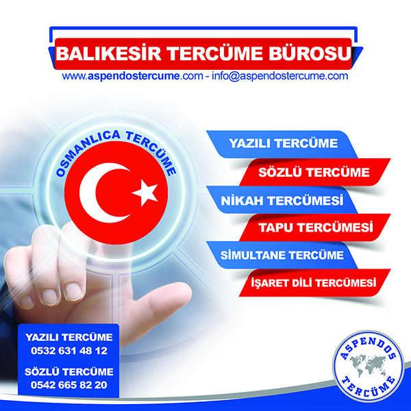 Balıkesir Osmanlıca Tercüme Hizmeti