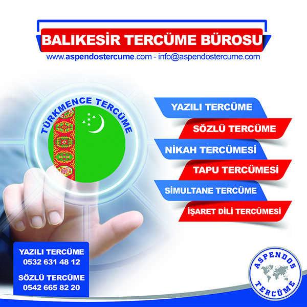 Balıkesir Türkmence Tercüme Hizmeti