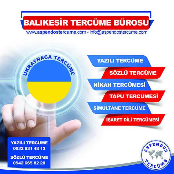 Balıkesir Ukraynaca Tercüme Hizmeti