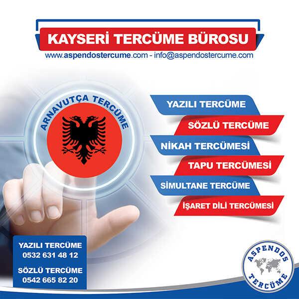 Kayseri Arnavutça Tercüme Hizmeti