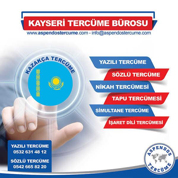 Kayseri Kazakça Tercüme Hizmeti